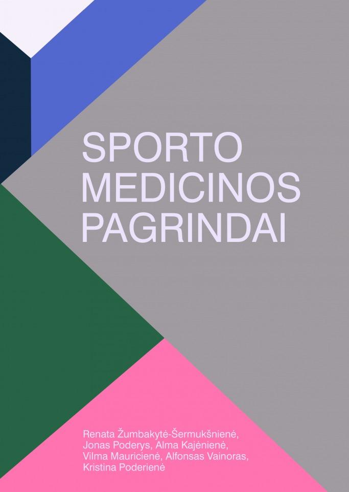 sporto-medicinos-pagrindai_virselis_05-22_print_1567169385-1eab593ee83a449091aa1400487eff40.jpg
